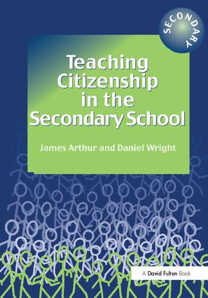 Teaching Citizenship in the Secondary School: 1st Edition (Hardback) book cover