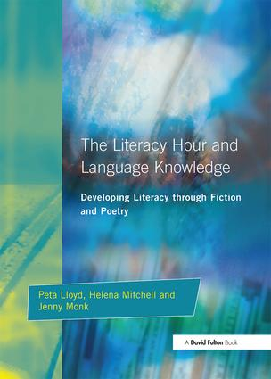 Literacy Hour and Language Knowledge: Developing Literacy Through Fiction and Poetry, 1st Edition (Hardback) book cover