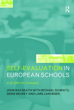 Self-Evaluation in European Schools: A Story of Change, 1st Edition (Hardback) book cover
