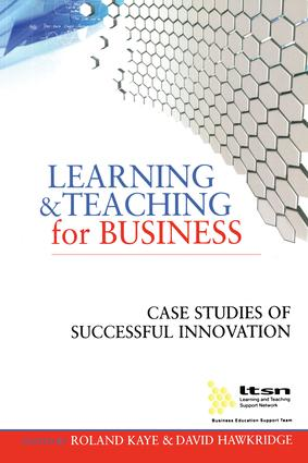 Learning and Teaching for Business: Case Studies of Successful Innovation, 1st Edition (Hardback) book cover