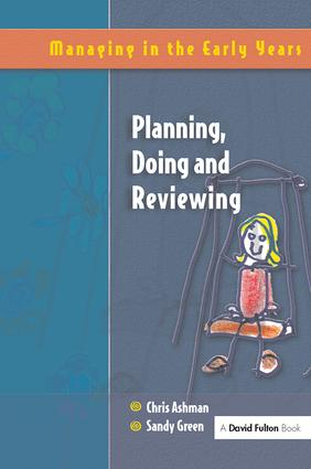 Planning, Doing and Reviewing: 1st Edition (Hardback) book cover