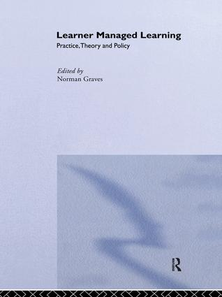 Learner Managed Learning: Practice, Theory and Policy, 1st Edition (Hardback) book cover