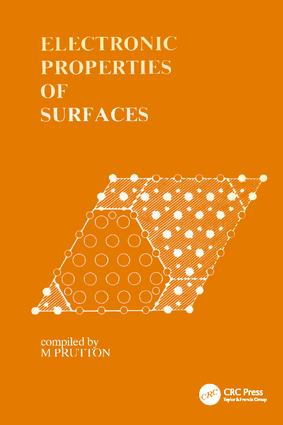 Electronic Properties of Surfaces: 1st Edition (Paperback) book cover