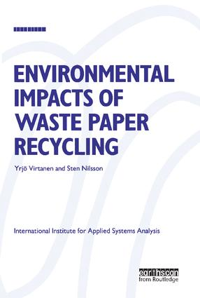 Environmental Impacts of Waste Paper Recycling: 1st Edition (Hardback) book cover