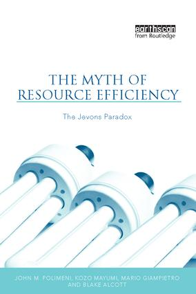 The Myth of Resource Efficiency: The Jevons Paradox, 1st Edition (Hardback) book cover