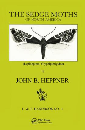 Sedge Moths of North America, The (Lepidoptera: Glyphipterigidae), 1st Edition (Hardback) book cover