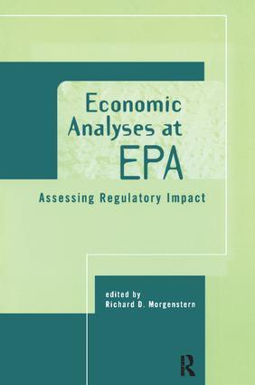 Economic Analyses at EPA: Assessing Regulatory Impact, 1st Edition (Hardback) book cover