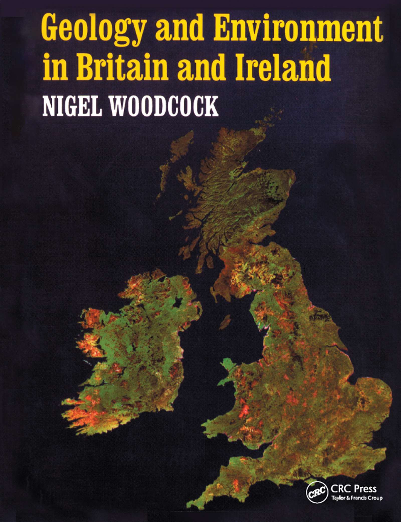 Geology and Environment In Britain and Ireland: 1st Edition (Paperback) book cover