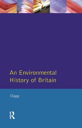 An Environmental History of Britain: 1st Edition (Hardback) book cover