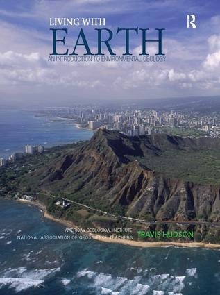 Living with Earth: An Introduction to Environmental Geology, 1st Edition (Hardback) book cover