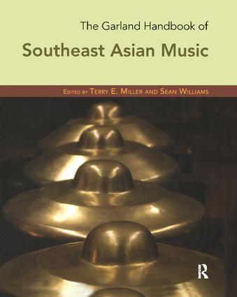 The Garland Handbook of Southeast Asian Music: 1st Edition (Hardback) book cover