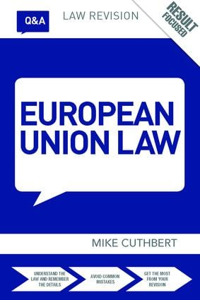 Q&A European Union Law: 10th Edition (Hardback) book cover