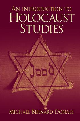 An Introduction to Holocaust Studies: 1st Edition (Hardback) book cover