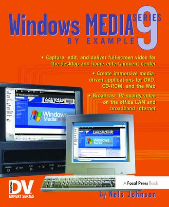 Windows Media 9 Series by Example: 1st Edition (Hardback