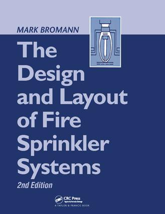 The Design and Layout of Fire Sprinkler Systems book cover