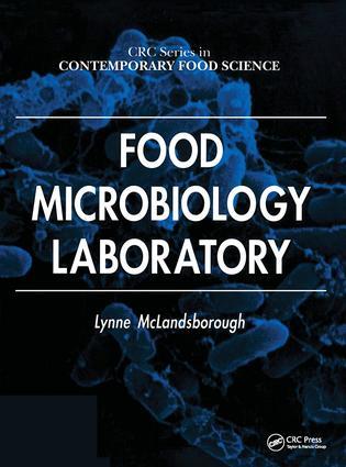 Food Microbiology Laboratory: 1st Edition (Hardback) book cover