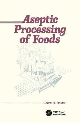 Aseptic Processing of Foods: 1st Edition (Paperback) book cover