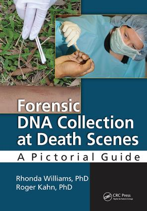 Forensic DNA Collection at Death Scenes: A Pictorial Guide, 1st Edition (Hardback) book cover