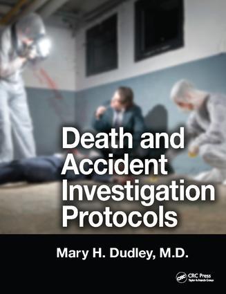 Death and Accident Investigation Protocols: 1st Edition (Hardback) book cover