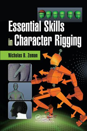 Essential Skills in Character Rigging - CRC Press Book
