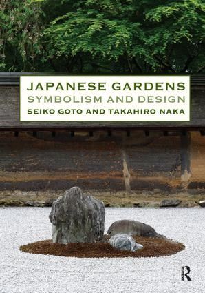 Japanese Gardens: Symbolism and Design, 1st Edition (Hardback) book cover