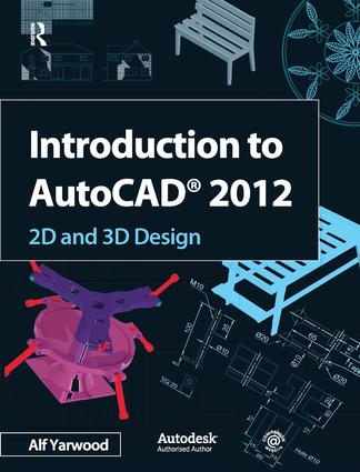 Introduction to AutoCAD 2012: 1st Edition (Hardback) book cover