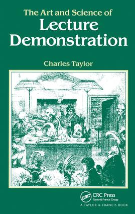 The Art and Science of Lecture Demonstration: 1st Edition (Hardback) book cover