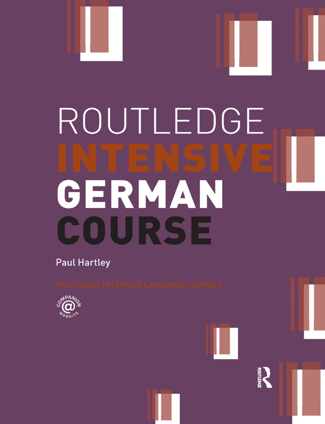 Routledge Intensive German Course: 1st Edition (Hardback) book cover