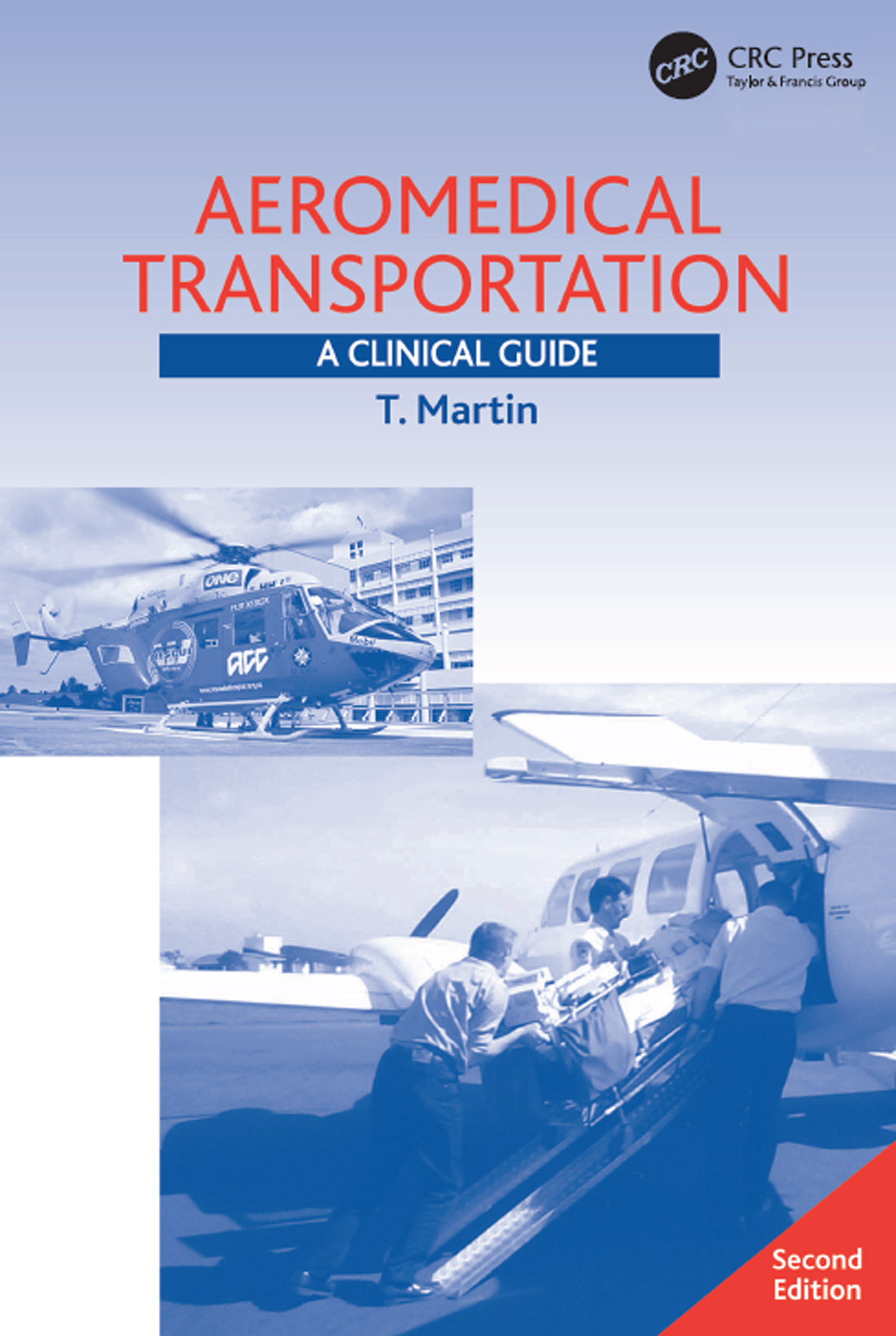 Aeromedical Transportation: A Clinical Guide book cover