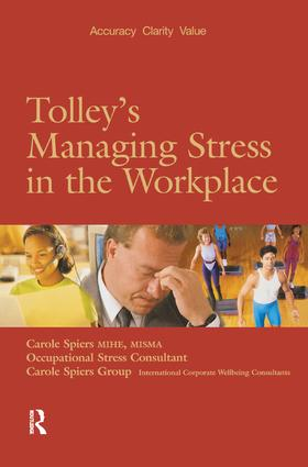 Tolley's Managing Stress in the Workplace: 1st Edition (Paperback) book cover