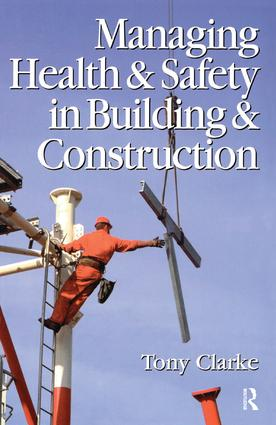 Managing Health and Safety in Building and Construction (Paperback) book cover