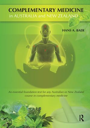 Complementary Medicine in Australia and New Zealand: Its popularisation, legitimation and dilemmas, 1st Edition (Paperback) book cover
