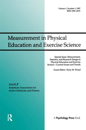 Measurement, Statistics, and Research Design in Physical Education and Exercise Science: Current Issues and Trends: A Special Issue of Measurement in Physical Education and Exercise Science, 1st Edition (Hardback) book cover