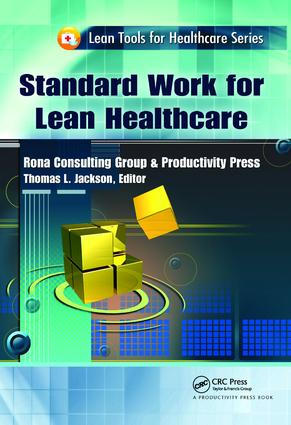 Standard Work for Lean Healthcare: 1st Edition (Hardback) book cover