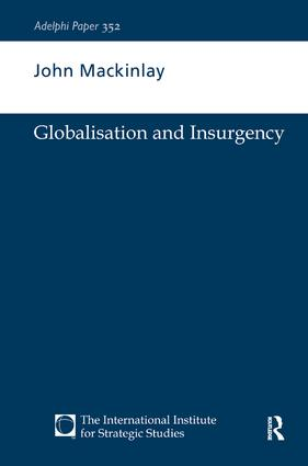 Globalisation and Insurgency: 1st Edition (Hardback) book cover