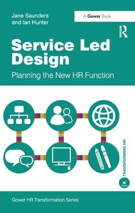 Service Led Design: Planning the New HR Function, 1st Edition (Hardback) book cover