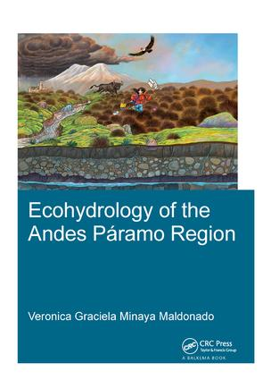 Ecohydrology of the Andes Páramo Region: 1st Edition (Hardback) book cover