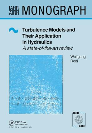 Turbulence Models and Their Application in Hydraulics: 1st Edition (Paperback) book cover