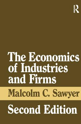 The Economics of Industries and Firms: 2nd Edition (Hardback) book cover