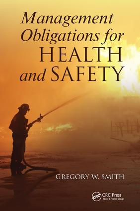Management Obligations for Health and Safety: 1st Edition (Hardback) book cover