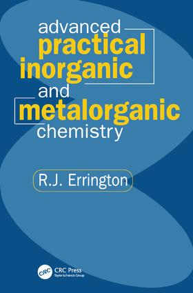 Advanced Practical Inorganic and Metalorganic Chemistry: 1st Edition (Paperback) book cover