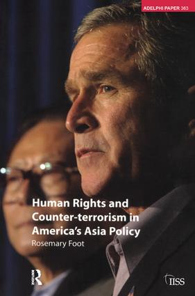 Human Rights and Counter-terrorism in America's Asia Policy: 1st Edition (Hardback) book cover
