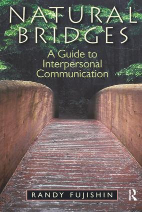 Natural Bridges: A Guide to Interpersonal Communication, 1st Edition (Hardback) book cover