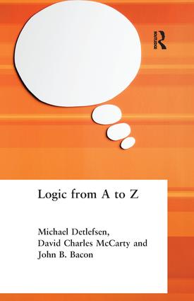 Logic from A to Z: The Routledge Encyclopedia of Philosophy Glossary of Logical and Mathematical Terms, 1st Edition (Hardback) book cover