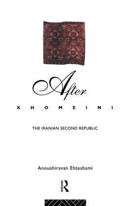After Khomeini: The Iranian Second Republic, 1st Edition (Hardback) book cover