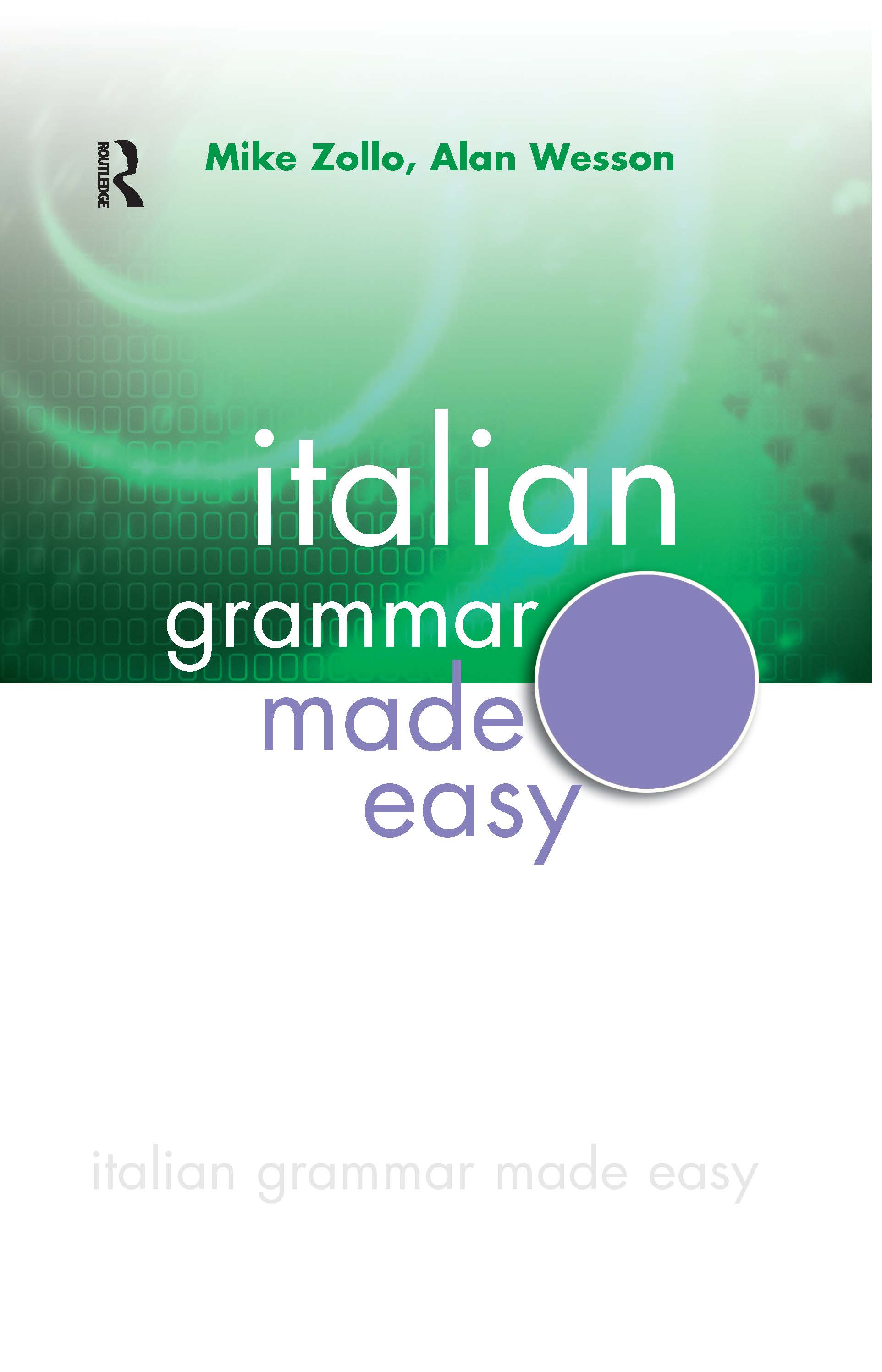 Italian Grammar Made Easy: 1st Edition (Hardback) book cover