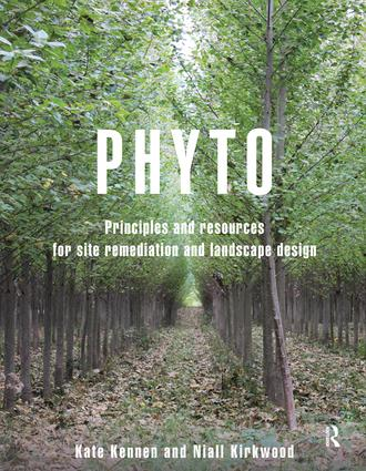 Phyto: Principles and Resources for Site Remediation and Landscape Design, 1st Edition (Hardback) book cover