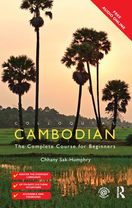 Colloquial Cambodian: The Complete Course for Beginners (New Edition), 2nd Edition (Hardback) book cover