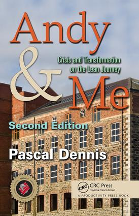 Andy & Me: Crisis & Transformation on the Lean Journey, 2nd Edition (Hardback) book cover