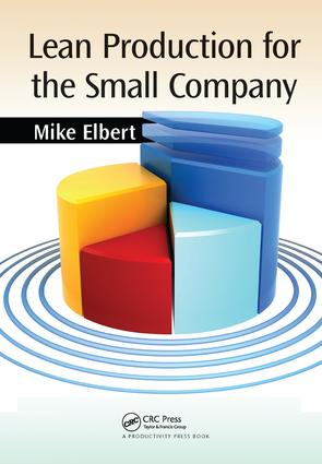 Lean Production for the Small Company: 1st Edition (Hardback) book cover